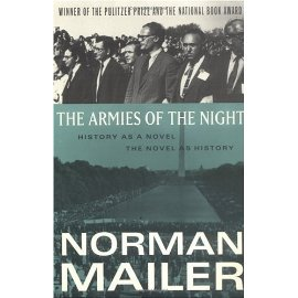 The Armies of the Night: History As a Novel/the Novel As History