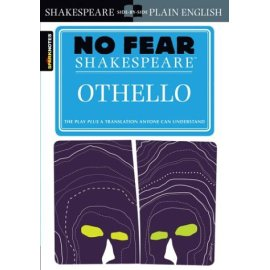 Sparknotes Othello (Shakespeare, William, No Fear Shakespeare.)