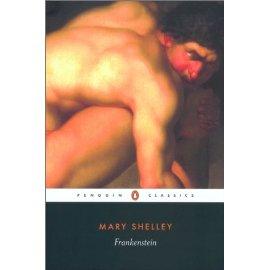 Frankenstein: Or the Modern Prometheus (Penguin Classics)