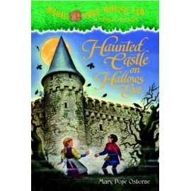 Haunted Castle on Hallow's Eve (Magic Tree House, 30)