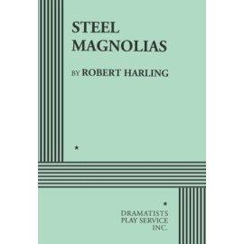 Steel Magnolias.