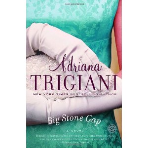 Big Stone Gap : A Novel (Ballantine Reader's Circle)