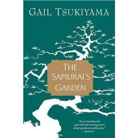 The Samurai's Garden : A Novel