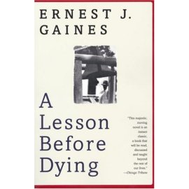 A Lesson Before Dying : A Novel (Vintage Contemporaries (Paperback))