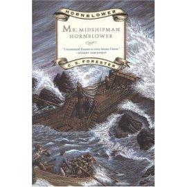 Mr. Midshipman Hornblower (Hornblower Saga)
