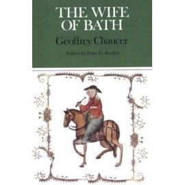 The Wife of Bath (Case Studies in Contemporary Criticism)