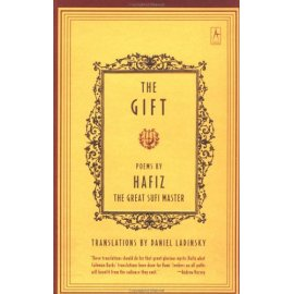 The Gift: Poems by Hafiz the Great Sufi Master