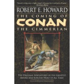 The Coming of Conan the Cimmerian (Conan of Cimmeria, Book 1)