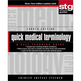Quick Medical Terminology: A Self-Teaching Guide, 4th edition