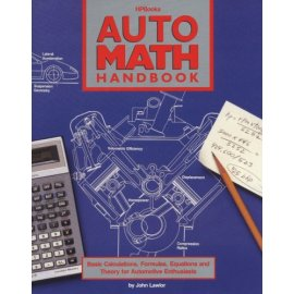 Auto Math Handbook: Calculations, Formulas, Equations and Theory for Automotive Enthusiasts