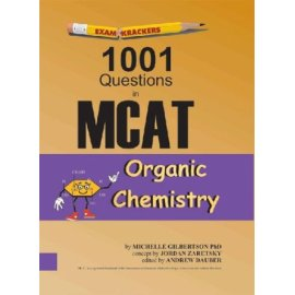 Examkrackers 1001 Questions in McAt Organic Chemistry (Examkrackers)