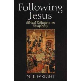 Following Jesus: Biblical Reflections on Discipleship